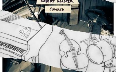 Robert Glasper – Covered