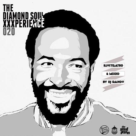 DJ Rahdu – The Diamond Soul XXXperience 020 | 08/07/15