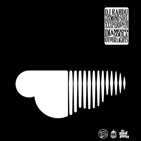 DJ Rahdu – The Diamond Soul XXXperience 023 | 08/28/15