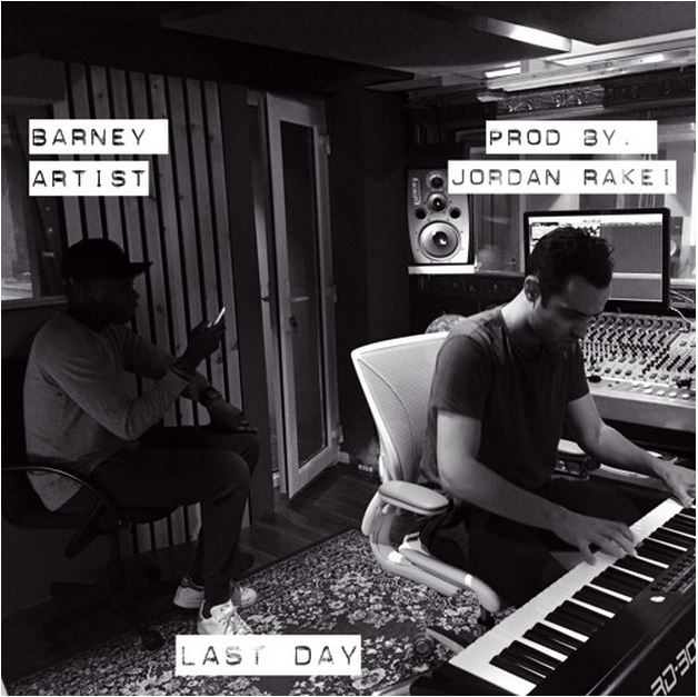 Barney Artist – Last Day prod Jordan Rakei | Download