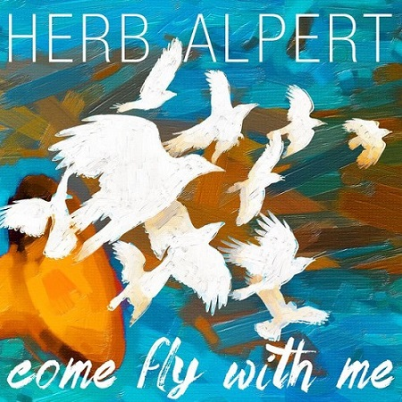 Herb Alpert – Got A Lot Of Livin' To Do
