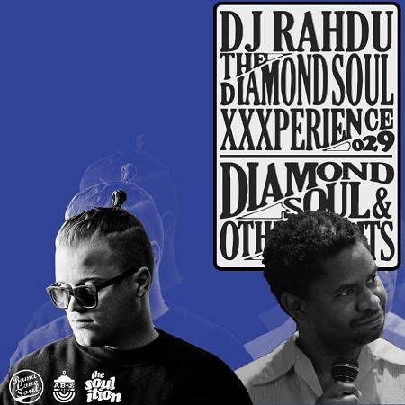 DJ Rahdu – The Diamond Soul XXXperience 029 // KrisWonTwo & Khari Cabral Simmons Interviews | 10/23/15