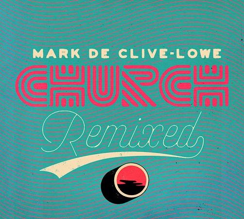 Mark de Clive Lowe – Brukstep (Atjazz Astro Remix)