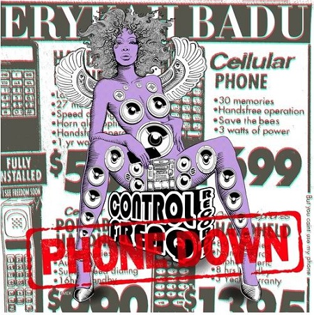 Erykah Badu – Phone Down