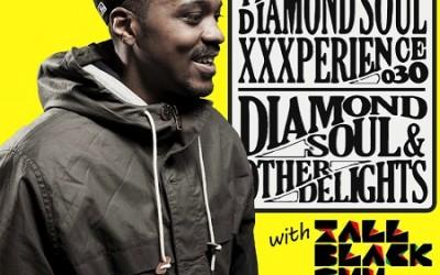 DJ Rahdu – The Diamond Soul XXXperience 030 // Tall Black Guy Interview | 10/30/15