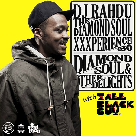 "DJ Rahdu – The Diamond Soul XXXperience 030 // <span class=""search-everything-highlight-color"" style=""background-color:#666666"">Tall</span> <span class=""search-everything-highlight-color"" style=""background-color:#666666"">Black</span> <span class=""search-everything-highlight-color"" style=""background-color:#666666"">Guy</span> Interview 