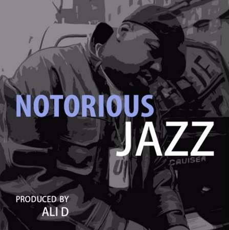 Ali D – Notorious Jazz