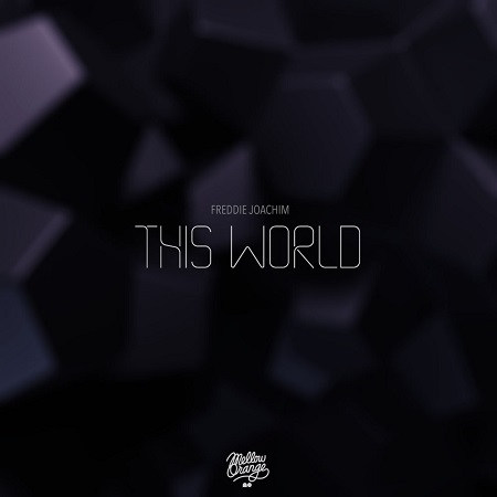 Freddie Joachim – This World