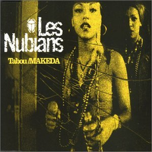 Late Pass# 99: Les Nubians  – Makeda (DJ Spinna & Ticklah Mix) + Interview