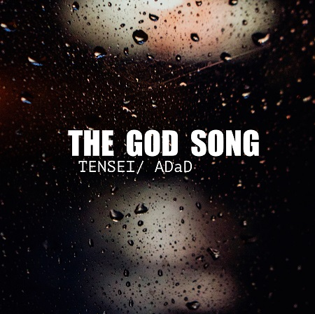 Tensei – The God Song ft ADaD (Download)