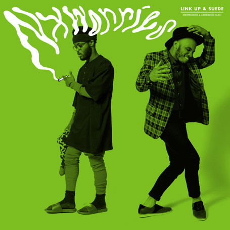 NxWorries (Anderson Paak x Knwledge) – Link Up & Suede EP