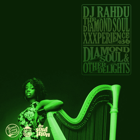 DJ Rahdu – The Diamond Soul XXXperience 036 // Brandee Younger Interview | 01.22.16