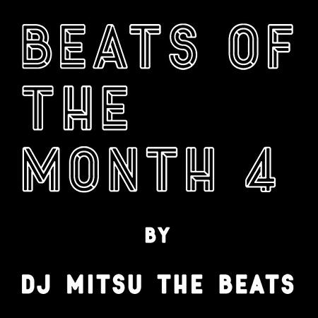 DJ Mitsu the Beats – Beats of the Month 4