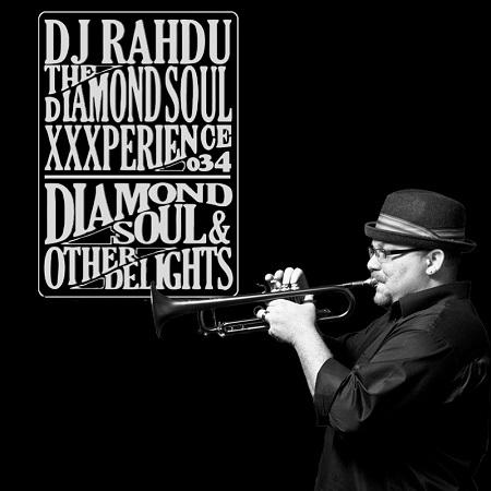 DJ Rahdu – The Diamond Soul XXXperience 034 // Farnell Newton Interview | 01.08.16