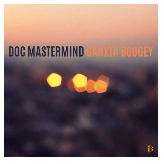 DOC Mastermind – Ganxta Boogey (Download)