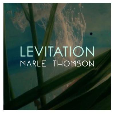 Marle Thomson – Levitation