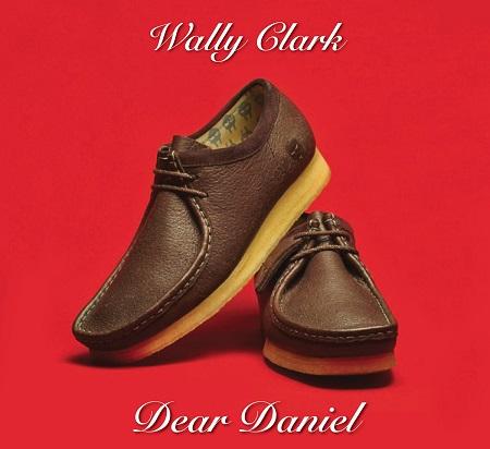 Wally Clark – Dear Daniel (MF Doom Tribute)