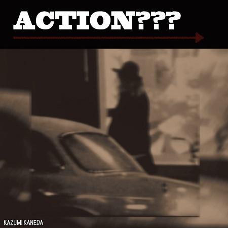 Kazumi Kaneda – Action???