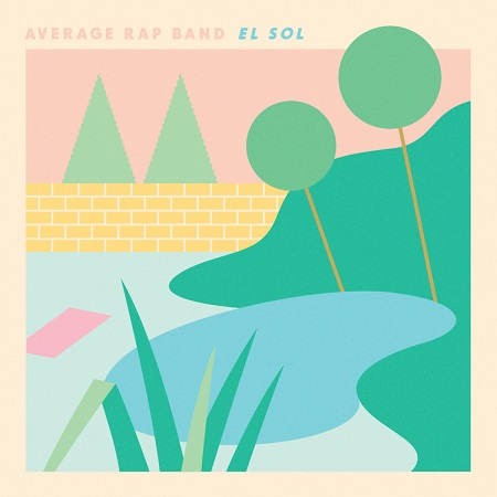 Average Rap Band – El Sol (Download)