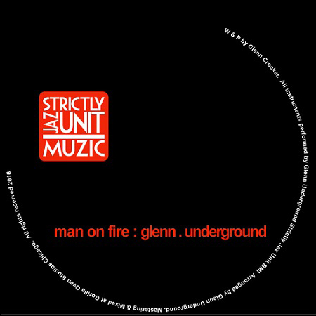 Glenn Underground – Man On Fire