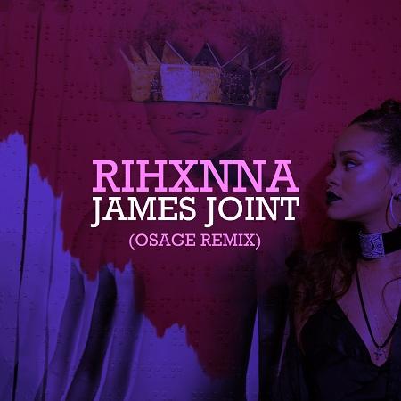 RihXnna – Jamez Joint (OSAGE Remix) [Download]