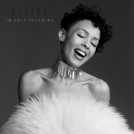 Sidibe – I'm Only Dreaming