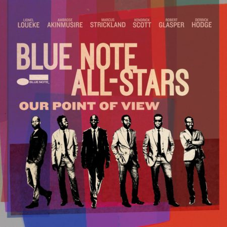 Blue Note all Stars – Our Point of View