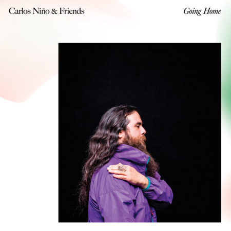 Carlos Niño & Friends – Going Home