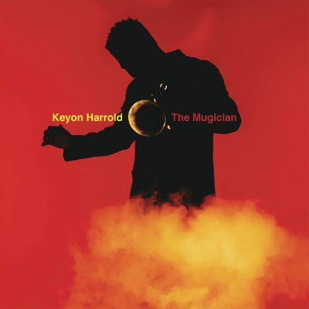 Keyon Harrold – The Mugician
