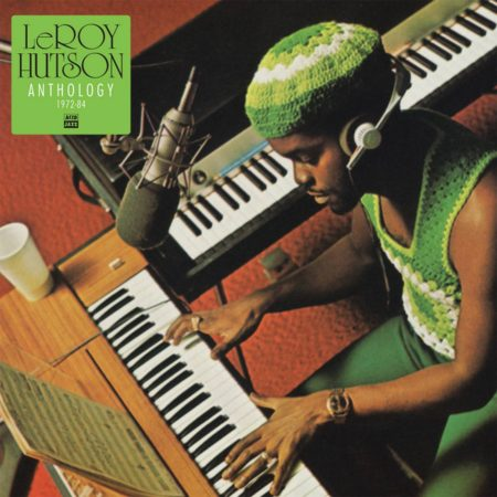Leroy Hutson – Anthology: 1972-1984