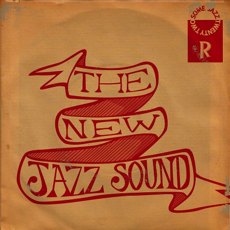 DJ Rahdu – Some Jazz 22: The New Jazz Sound