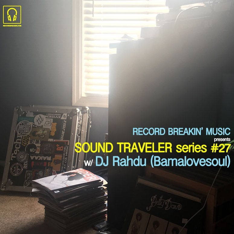 DJ Rahdu – Sound Traveler Series #27 (RecordBreakin)