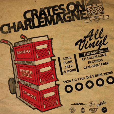03.24.19 Crates on Charlemagne | DJ Rahdu x RyneaSoul x Suaze