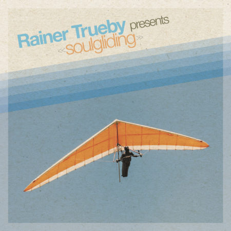 Rainer Truby - Soulgliding