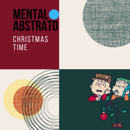 Mental Abstrato - Christmas Time
