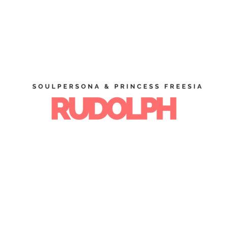 Soulpersona x Princess Freesia - Rudolph