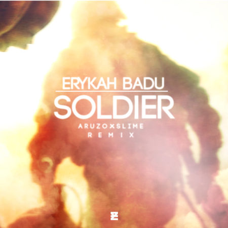 Erykah Badu x Soldier (Aruzo x Slime Remix) (Download)